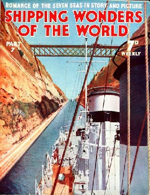Shipping Wonders of the World part 7 - Corinth Canal