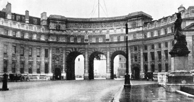 THE ADMIRALTY ARCH was designed by Sir Aston Webb
