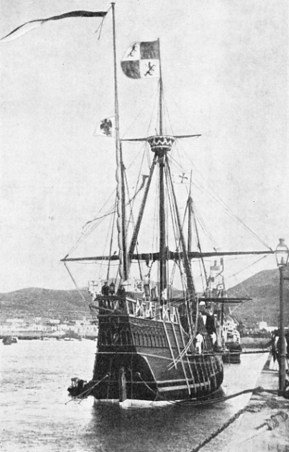 A FULL-SIZE REPLICA of the Santa Maria was built by the Spanish Government in 1892
